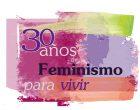 30 Aniversario de la Federación de Mujeres Progresistas: un hito en nuestra historia